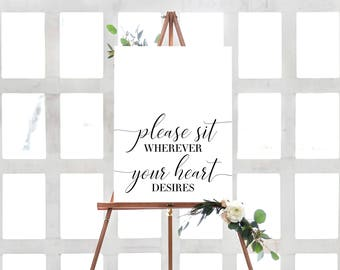 INSTANT DOWNLOAD -  Open Seating Sign, Please Sit Wherever Your Heart Desires Sign, Wedding Sign, Event Sign