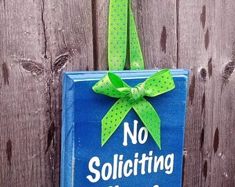 Pre-FALL Sale SAVE 15%: Great Gift - No Soliciting wood sign with ribbon Customize for Corporate Gift