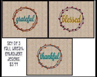 Fall Wreath Embroidery Design thankful grateful blessed Wreath Embroidery Design Thanksgiving Embroidery Design 4x4 up to 8x8