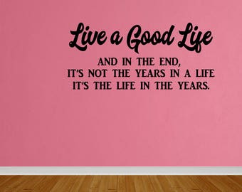 Wall Decal Live A Good Life Vinyl Wall Art Decal Home Decor Vinyl Quote Sticker Home Decor (DP438)