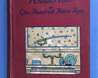 Pemberton:  Or One Hundred Years Ago, Henry Peterson, Charming 1872 Book, Sweet Cover, Philadelphia, Wissahickon, Devils Pool, Chew House
