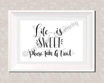 8x10 Wedding Sign - Downloadable - Printable - Digital Art Print - Hand Lettered - Treat Sign - Dessert Sign