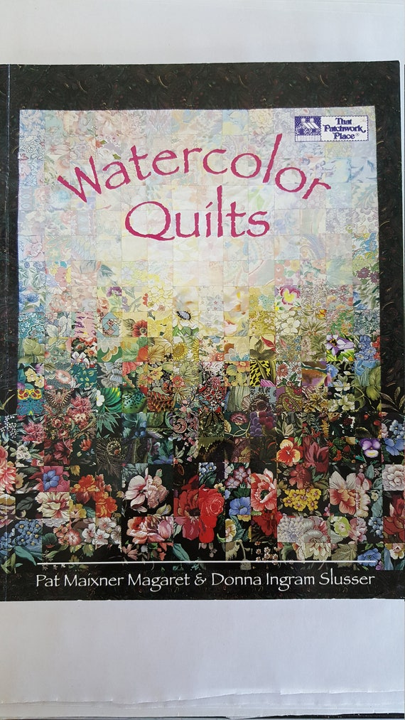 Book Cover Watercolor Quilt : Watercolor quilts how to book margaret slusser that