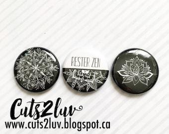 """3 buttons 1 """"stay Zen"""