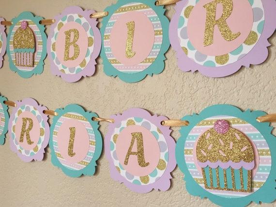 cupcake birthday banner gold glitter light pink aqua lavender