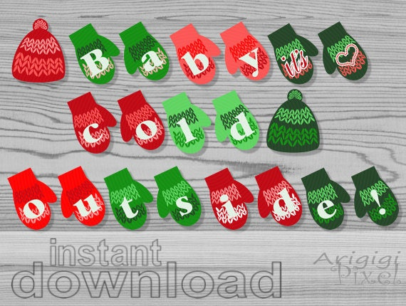 Baby it's Cold Outside Banner Printable,  mittens and caps garland, winter party bunting, Christmas download, ready to print  PDF files