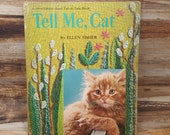 Tell Me, Cat, 1965, Ellen Fisher,  A Whitman Giant Tell a Tale book, vintage kids book, cat book