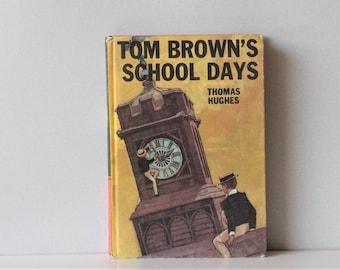 Vintage Book Tom Brown's School Days by Thomas Hughes - Bancroft Classics 10 - Classic Literature