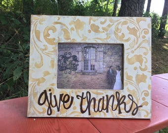 Give Thanks picture frame /5x7 frame /wood frame/hand painted