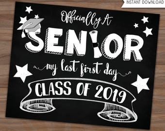 High School Back To School Sign - My Last First Day of Senior Year - Class Of 2019 - Photo Prop - Printable Chalkboard Sign - 8x10 - 16x20