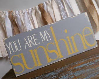 Ready to Ship, You Are my Sunshine Sign, Wood Block, Farmhouse, Gray and Yellow