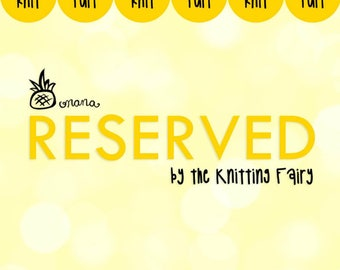 RESERVED for Catherine - Custom Order