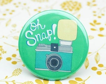 Moving SALE Oh Snap Camera Pin Back Button - Funny Camera Button - Pin Back Camera Badge - Camera Magnet - Funny Camera Magnet - Funny