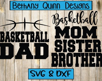 Basketball Family Mom Dad Brother Sister SVG DXF File Instant Download Silhouette Cameo Cricut Decal Vinyl Sports
