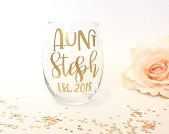 New Aunt Gift, Gift for Aunt, Aunt Wine Glass, Pregnancy Announcement, Pregnancy Reveal, Best Aunt Ever, Aunt Established Wine Glass