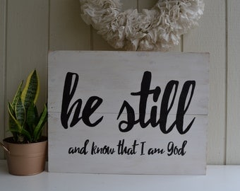 Be Still And Know Sign, Be Still And Know, Scripture Sign,Scripture Decor | Bible Verse Sign, Be Still, Christian Sign, Church Sign