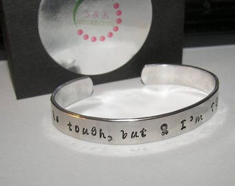 Cancer is tough but I am Tougher, cuff bracelet, Hand stamped jewelry, personalized, engraved jewelry, cancer awareness, handstamped jewelry