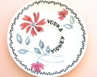 Vodka Money Ring Holder Alcohol Gift for Her Pretty Ashtray Adult Humor Ornamental Vintage Plate Jewellery Dish Floral Coming of Age dish
