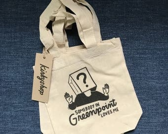 Somebody in Greenpoint Loves Me - Cotton Tote
