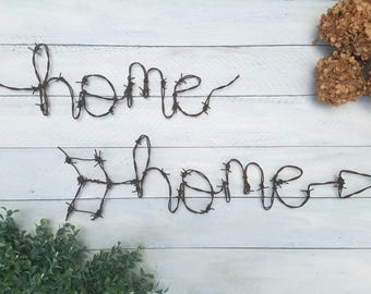 Barbed Wire Home Sign - Rustic Wall Sign - Home Sign - Wall Arrow - Rustic Home Decor - Barbed Wire - Farmhouse - Home - Arrow - Signs -Wire
