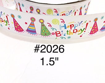 """3 or 5 yard - 1.5"""" Happy Birthday with Hat Motif on White Grosgrain Ribbon Hair bow"""
