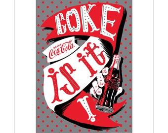 Coca-Cola Coke Is It Vinyl Sticker Pop Art - 158846