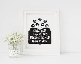 Little Girls With Dreams Become Women With Vision Art Print • Buyable Black Unmatted Frame Option
