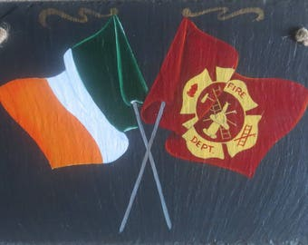 IRISH/FIREMAN Slate, Hand Painted