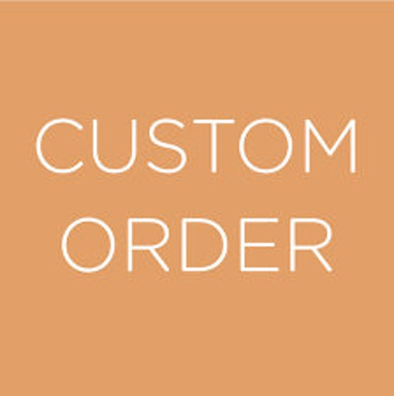 Custom order for Abena