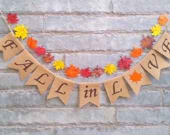 FALL IN LOVE  Burlap banner – Fall wedding, autumn wedding, bridal shower, engagement, reception, Fall décor, Fall photo prop