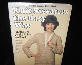 Knitting book Knit Sweaters the Easy Way using the straight line method by Solweig Hedin