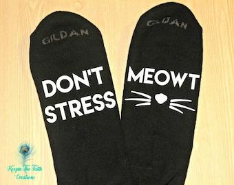 Don't Stress Meowt - Cat Socks - Funny Socks - Novelty Socks - Cute Socks - Novelty Gift- Crazy Cat Lady - Animal Socks - Women Socks - Cat