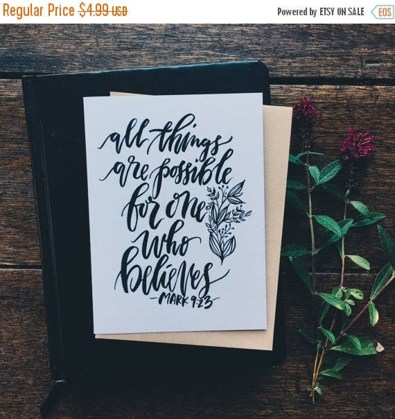 ON SALE Mark 9:23 scripture card, all things are possible for one who believes, Christian greeting card, encouragement card, sympathy, tough
