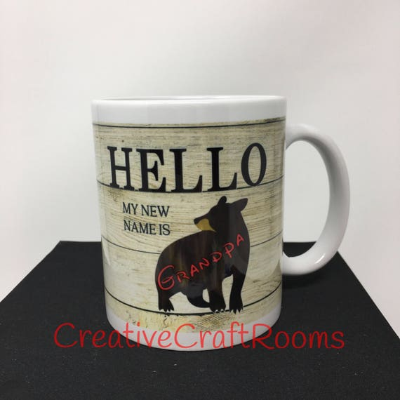Hello My New Name Is Grandpa Mug, Hello My new Name Is Grandma Coffee Mug, Grandpa Gift, Gift for Grandpa