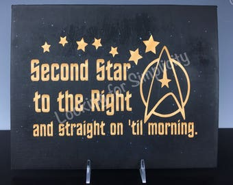 "Star Trek Inspired Canvas Sign with ""Second Star to the Right and Straight on Til Morning"" Peter Pan Quote"