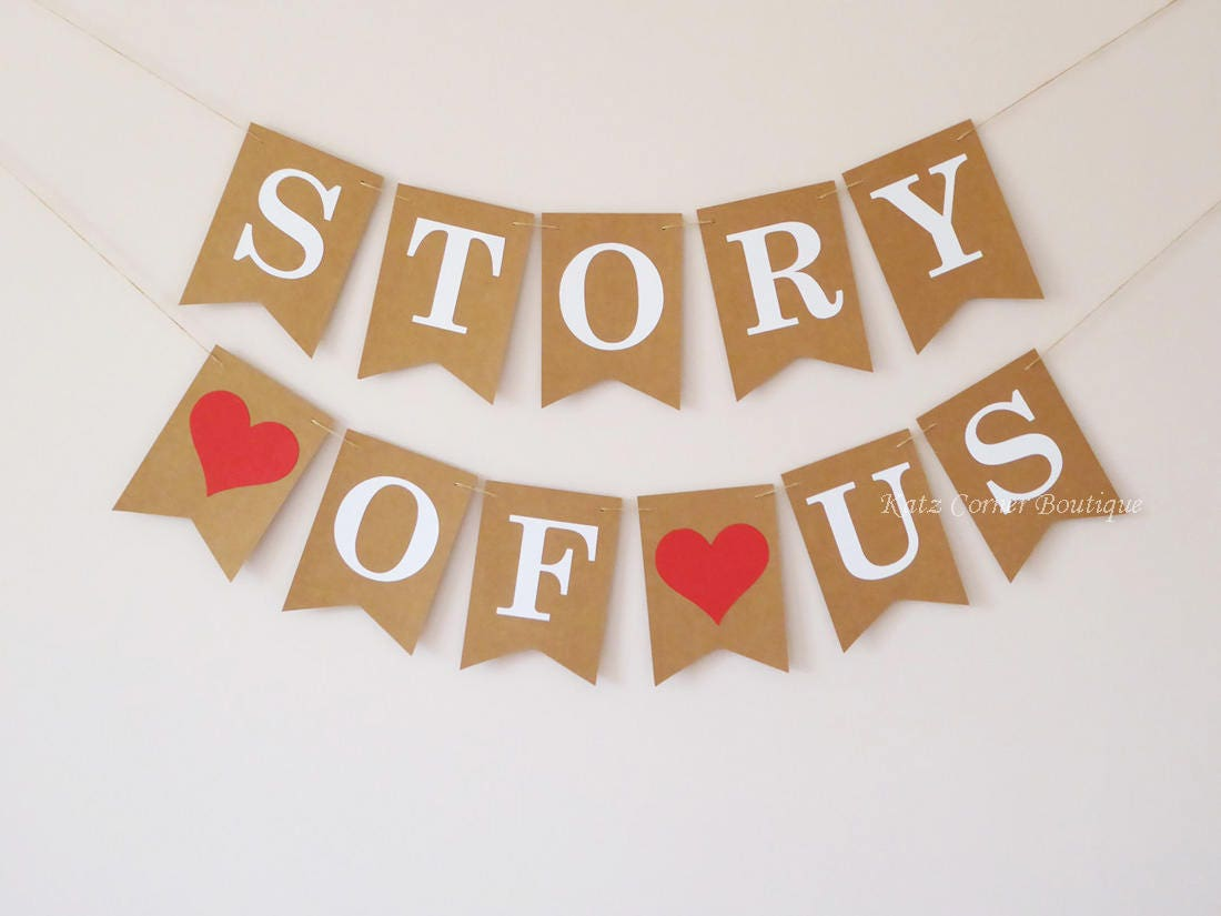 The story of us bunting banner wedding decoration anniversary