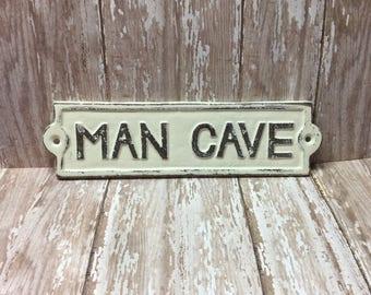 Cast Iron Man Cave Sign Plaque Off White Distressed Man Room Decor Garage Shop Den Game Room Decor