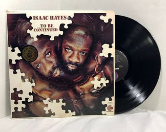 Isaac Hayes To Be Continued vinyl record 1970 Soul Funk VG+