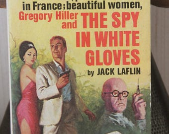 A striking 1960s Belmont paperback edition of Jack Laflin's classic Gregory Hiller  story The Spy in the White Gloves