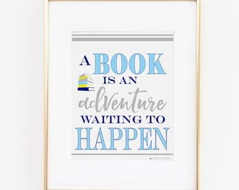 Book Lover Gift | I Love Books | Book Quotes | Book Lover Quotes | Book Lover Art| A Book Is An Adventure Printable Art | Instant Download |