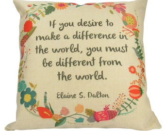 If you desire to make a difference in the world... - Pillow Cover