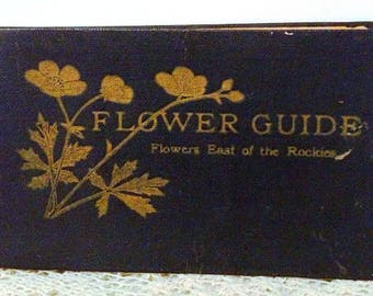 Flower Guide, 1907, Flowers East of The Rockies, By Chester A. Reed, Flexible Linen & Leather Bound, 320 Color Flowers