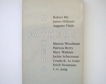Fathers and Mothers, book, psychology, psychodynamic, second revised edition, 1990