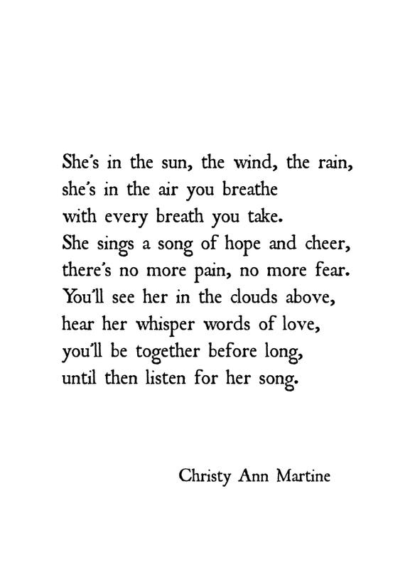 Sympathy Gifts for Loss of Mother Daughter or Friend - Poem Print - She's In the Sun the Wind the Rain Poem by Christy Ann Martine