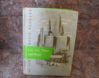 1954 School Reader, The New Times And Places