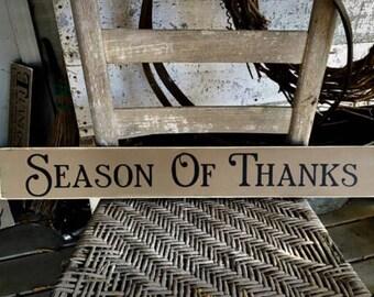 Season of Thanks Sign, Thanksgiving Sign, Thanksgiving Decor