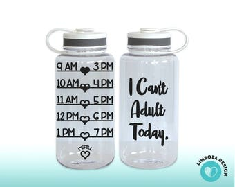 I can't adult today - funny quote bottle - cute water bottle - mint - black - funny gym bottle - unique waterbottle - gym bottle with chart