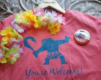 You're Welcome Shirt- Maui Shirt- Moana Shirt-Custom Disney Shirt- Disney Vacation Shirt