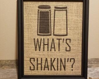 What's Shakin'? 8x10 Framed Burlap Print