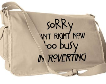 Sorry, Introverting, Introverts,BookWorm Canvas Back Pack, Messenger Bag, Field Bag, Tote,Geek Chic,T-Shirt,Best Gift,Typography,pop culture